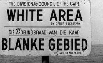 La segregación racial fue una de las políticas principales del Apartheid.